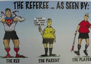 Head, And1, and The Ref: THE REFEREE... AS SEEN BY:  I HAVE  AN AGENPA  AND1 HATES  YOUR KID-I  THE REF  THE PARENT  THE PLAYER and the words that are bouncing around in your head if he has to talk to you or if he gives you a look