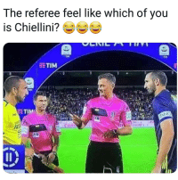 Memes, 🤖, and You: The referee feel like which of you  is Chiellini  ETIM  NO  0