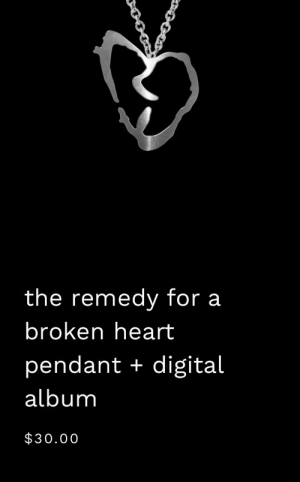 Should I buy it,it's the only item I like but is it worth it: the remedy for a  broken heart  pendant + digital  album  $30.00 Should I buy it,it's the only item I like but is it worth it
