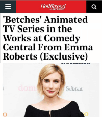 👊🏻 link in bio: THE  REPORTER  'Betches' Animated  TV Series in the  Works at Comedy  Central From Emma  Roberts (Exclusive)  belletrist 👊🏻 link in bio