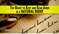 THE RIGHT TO KEEP AND BEAR ARMs  IS A NATURAL RIGHT  Amendment The 2nd Amendment doesn't create a right to keep and bear arms. What is does is prohibit the government from violating the natural right you already have.   And that prohibition is absolute.  #2A #gunrights #gunowners #liberty #10thAmendment