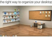 Key, Desktop, and Right: the right way to organize your desktop Organization is key