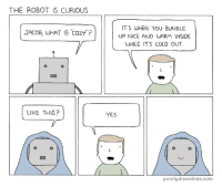 """<p>Cozy robot via /r/wholesomememes <a href=""""http://ift.tt/2lI5uTa"""">http://ift.tt/2lI5uTa</a></p>: THE ROBOT IS CURIOUS  ITS WHEN YOU BUNDLE  UP NICE AND WARM INSIDE  WHILE IT'S COLD OUT.  JAC0B, LWHAT IS CO2Y""""?  LIKE THIS?  YES  poorlydrawnlines.com <p>Cozy robot via /r/wholesomememes <a href=""""http://ift.tt/2lI5uTa"""">http://ift.tt/2lI5uTa</a></p>"""