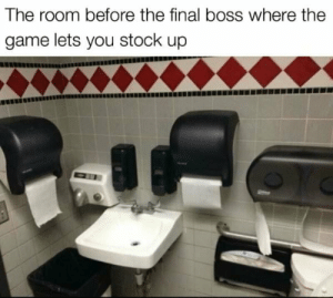 Final Boss, The Game, and Game: The room before the final boss where the  game lets you stock up Alright I'm good to go
