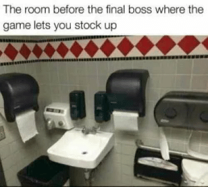 This is tense by DankSunshine MORE MEMES: The room before the final boss where the  game lets you stock up This is tense by DankSunshine MORE MEMES