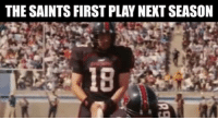 Nfl, New Orleans Saints, and Play: THE SAINTS FIRST PLAY NEKT SEASON