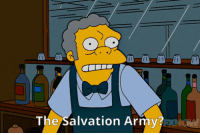 True, Tumblr, and Army: The Salvation Army? minervafloofderg: Moe Szyslak, the one true LGBTQ ally on the show.