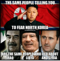 Memes, North Korea, and Bank: THE SAMEREOPLE TELLING YOU  TO FEAR NORTH KOREA  www.MURICATODAY cau  ARE THE SAME PEOPLE WHO LIED ABOUT  LIBYA  AND SYRIA  IRAQ North Korea does NOT have a Rothchild Owned Central Bank! 4biddenknowledge
