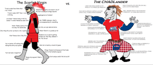 """Pretty niche but I made a VvC for two rivaling universities: The Scarlet Virgin  THE CHADLANDER  VS.  HIGH CHANCELLOR JOEL BLOOM WLL  USES THE HIGHLANDER AS ITS  LEAD US INTO GREATNESS  MASCOT TO SYMBOLIZE FREEDOM  Tried to make Penn State their  Adopted the knight as its mascot, one of  the most overplfayed college mascots  rival, failed  WELL RESPECTED BY THE SCIENTIFIC  HAS ONE GLORIOUS CAMPUS LOCATED  COMMUNITY, NO NAME RECOGNITION  UPON A HILL OVERLOOKING NEWARK  Tried to make NJIT their rival  is failing  Laughingstock at football  Lies about """"almost being in the Ivy  Has THREE campuses, clearly  overcompensating for something  Leaaue"""" to make themselves seem elite  R  COEXISTS PEACEFULLY  CUCKS ITS NEIGHBOR, RUTGERS  MTH NJIT'S INDIGENOUS  NEWARK,  BY SIMPLY EXISTING  Weak, flabby posture from/  PEOPLE, THE TRAFFIC  Horribly corrupt administration  MUSCULAR STATURE MADE IT  too many fat sandwiches  NIT  CONES  IMPOSSIBLE TO FIT ARMOR  Robert Barchi is a greedy prick  Only thing this armor  protects is his virginity  HT IETIF  LOCATED IN THE HEART OF NEWARK  STUDENTS DON'T GIVE A SHIT ABOUT  STUDENTS ALL INVOLVED IN  RESEARCH, CLUBS, OR PROJECTS  Students are so used to getting  fucked over that they dubbed it  CRIME  Most famous alum is Ray Rice  MOST FAMOUS ALUMNA IS ELLEN M  PAMLIKOSKI, A FOUR STAR GENERAL  the """"RU Screw""""  WEARS A KILT TO CONCEAL HIS  MASSIVE THUNDERCOCK  You're better off walking than  CAMPUS SMELLS PERFECTLY  FINE ON A MNDY DAY  Gets terrorized by a bunch of geese  taking the shitty bus system  STRONG, HEALTHY STOMACH AND BODY.  FROM COUNTLESS HALAL PLATES  Stingy financial aid because all the funds  went to the football program  WORLD CLASS BASKETBALL TEAM  MADE MICHIGAN ITS BITCH  """"but muh name recognition""""  ESTEEMED FACULTY HAILING FROM THE  UPPER ECHELONS OF THOUGHT AND  RESEARCH  Cook campus smells like horse shit  """"Research program? What's  that?"""" Pretty niche but I made a VvC for two rivaling universities"""
