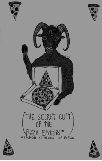 Memes, 🤖, and The Secret: THE SECRET cult  OF THE  IZA EATERS  iNauDes All Ki NDS  OF PIZZA