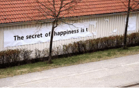 Happiness, Secret, and The Secret: The secret of happiness is t