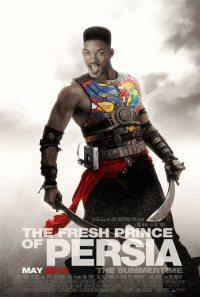 Makes me laugh every time.: THE SH PRINCE  OF  PERSIA  MAY  THE SUMMER  ME Makes me laugh every time.