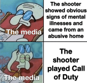 Boomers mad by WalmartFlipFlop MORE MEMES: The shooter  showed obvious  signs of mental  illnesses and  came from an  abusive home  The media  00  The  shooter  played Call  of Duty  The media Boomers mad by WalmartFlipFlop MORE MEMES
