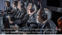 Silver, Gaming, and And 1: The Silver Snipers are a competitive gaming teanm  om Swedem between the ages of 62 and 1 The Silver Snipers https://t.co/65QIImGcwo