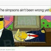 Bad, Memes, and The Simpsons: The Simpsons ain't been wrong yet  Bad un Network
