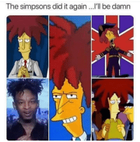 Memes, The Simpsons, and Http: The simpsons did it again ..I'll be damn 21 Sideshow via /r/memes http://bit.ly/2TJALmj