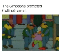 The Simpsons, Prison, and The Simpsons: The Simpsons predicted  6ix9ine's arrest Prison iffy uh