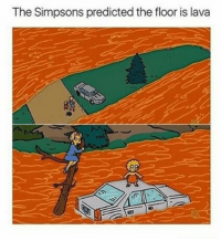 The Floor Is Lava: The Simpsons predicted the floor is lava