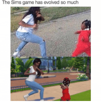 Sims: The Sims game has evolved so much