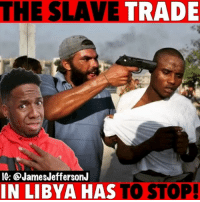 Africa, America, and Black Lives Matter: THE SLAVE TRADE  IG: @JamesJeffersonJ  IN LIBYA HAS TO STOP! What's happening in Libya🇱🇾 is sickening and must be stopped! I personally don't know how to help but bring awareness but if you do please share in the comment section! 🙏🏿❤️ WitChoDumbAss ——————————————————————————— FOLLOW (@JamesJeffersonJ ) FOR MORE FUNNY VIDEOS! JamesAndreJeffersonJr ——————————————————————————————— Libya PrayforLibya Slave Slaves slavetrade Africa SlaveMarkets America BLm BlackLivesMatter SlaveryInLibya humantrafficking modernslavery 🇱🇾