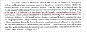 2nd to last Paragraph in the Mueller summary, now you know why ROD WAS KEPT ON.. TO MAKE THEM EAT CROW..: The Special Counsel's decision to describe the facts of his obstruction investigation  without reaching any legal conclusions leaves it to the Attorney General to determine whether the  conduct described in the report constitutes a crime. Over the course of the investigation, the  Special Counsel's office engaged in discussions with certain Department officials regarding many  of the legal and factual matters at issue in the Special Counsel's obstruction investigation. After  reviewing the Special Counsel's final report on these issues; consulting with Department officials,  including the Office of Legal Counsel; and applying the principles of federal prosecution that guide  our charging decisions, Deputy Attorney General Rod Rosenstein and I have concluded that the  evidence developed during the Special Counsel's investigation is not sufficient to establish that  the President committed an obstruction-of-justice offense. Our determination was made without  regard to, and is not based on, the constitutional considerations that surround the indictment and  criminal prosecution of a sitting president.2 2nd to last Paragraph in the Mueller summary, now you know why ROD WAS KEPT ON.. TO MAKE THEM EAT CROW..