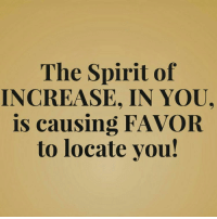 The Spirit of  INCREASE, IN YOU  is causing FAVOR  to locate you! Go follow powerful woman of God @jekalyncarr