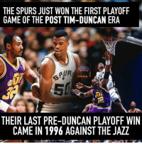 That was a long time ago.: THE SPURS JUST WON THE FIRST PLAYOFF  GAME OF THE POST TIM-DUNCAN ERA  @CBssports  THEIR LAST PRE-DUNCAN PLAYOFF WIN  CAME IN 1996 AGAINST THE JAZZ That was a long time ago.