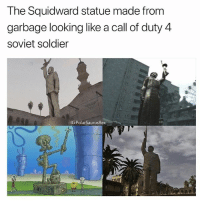 Memes, Squidward, and Call of Duty: The Squidward statue made from  garbage looking like a call of duty 4  soviet soldier  G:PolarSaurusRex If this was replaced in a cod map I wouldn't notice first time 😁 Follow me for more @PolarSaurusRex