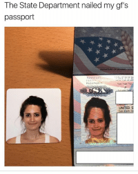 Date, Passport, and United: The State Department nailed my gf's  passport  SIGNATURE OF BEARER SIGA  PASSPORT  ASSE  PASAPORTE  Type/ Type/ Tigg  UNITED S  Date of birth/ 🤣😂🤣🤣