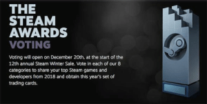 Steam sale COUNTDOWN: Steam Winter sale 2018 start time, Christmas ...: THE  STEAM  AWARDS  VOTING  Voting will open on December 20th, at the start of the  12th annual Steam Winter Sale. Vote in each of our 8  categories to share your top Steam games and  developers from 2018 and obtain this year's set of  trading cards. Steam sale COUNTDOWN: Steam Winter sale 2018 start time, Christmas ...