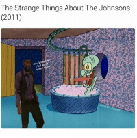 Memes, 🤖, and  Johnsons: The Strange Things About The Johnsons  (2011)  know  i feel about  You Write that in your book 😭💀💀💀 @kingofcoonery