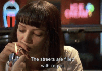 busy busy, also highly recommend this fantastic movie @harlequin [movie: pulp fiction]: The streets are filled  with regret busy busy, also highly recommend this fantastic movie @harlequin [movie: pulp fiction]