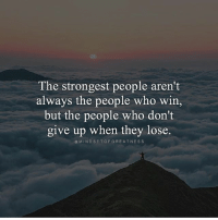 Yes Lukas 🙏@mindsetofgreatness - Its the people who rise fast when they're down that conquer the toughest adversary of all, the mind 💯 . markiron: The strongest people aren't  always the people who win,  but the people who don't  give up when they lose.  @MINDSETOFGREATNEss Yes Lukas 🙏@mindsetofgreatness - Its the people who rise fast when they're down that conquer the toughest adversary of all, the mind 💯 . markiron