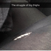 My leggings aren't even that old fml: The struggle of big thighs My leggings aren't even that old fml