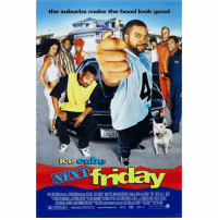 "19 years ago today, the film ""Next Friday"" starring Ice Cube and Mike Epps was released! Which Friday movie was your favorite? 👇📽 @IceCube @TheRealMikeEpps https://t.co/6ba7zgg8Kq: the suburbs make the hood look good  46491  ice cube  뜹TERE CE A HARD  IN A PERS,, AMA ANII  DI ALIP ON  S  RJ.BH A  ASCU S MATTA VA EI  ""Aion'TY www.nextfridaymane com pRm e ror-NEMLIMONM、 19 years ago today, the film ""Next Friday"" starring Ice Cube and Mike Epps was released! Which Friday movie was your favorite? 👇📽 @IceCube @TheRealMikeEpps https://t.co/6ba7zgg8Kq"