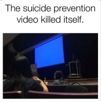 "Dank, Meme, and Http: The suicide prevention  video killed itself. <p>KYS via /r/dank_meme <a href=""http://ift.tt/2gS4Cus"">http://ift.tt/2gS4Cus</a></p>"