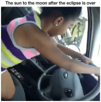 😂😂😂😂😂😂 Follow my backup @onlyinthehood for more!: The sun to the moon after the eclipse is over 😂😂😂😂😂😂 Follow my backup @onlyinthehood for more!