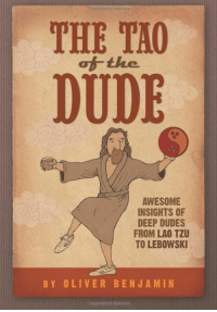 "Dude, Tumblr, and Blog: THE TAO  of the  DUDE  AWESOME  INSIGHTS OF  DEEP DUDES  FROM LAO TZU  TO LEBOWSKI  BY OLIVER BENJAMIN  ighted Material <p><a href=""https://novelty-gift-ideas.tumblr.com/post/159615051518/the-tao-of-the-dude-awesome-insights-of-deep"" class=""tumblr_blog"">novelty-gift-ideas</a>:</p><blockquote><p><b><a href=""https://novelty-gift-ideas.com/the-tao-of-the-dude/"">  The Tao of the Dude: Awesome Insights of Deep Dudes from Lao Tzu to Lebowski </a>- Kindle</b></p></blockquote>"