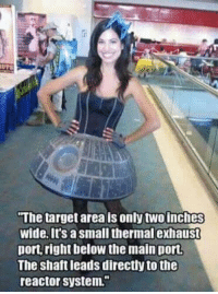 """Jedi, Memes, and Star Wars: The target area is onlytwolinches  wide. It's a small thermal exhaust  port right below the main port.  The shaft leads directly to the  reactor system."""" May the Force be with you  Posted by Michael Bama Lopez on """"Just Jedi Memes"""""""