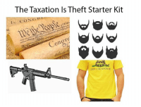 Anaconda, Memes, and Starter Kit: The Taxation Is Theft Starter Kit  IN CONC DA  100  Te  0  Tu  DONT TREAD ONAE 😲 (LC)