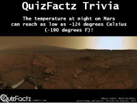 "Nasa, Target, and Tumblr: The temperature at night on Mars  can reach as low as -124 degrees Celsius  (-190 degrees F)!  UIZFacTZ tumblr com  Photo Credit: NASA/JPL/MSSS;  processings and mosaic: olivier de Goursac, 2013  .tumblr.com <p><a class=""tumblr_blog"" href=""http://quizfactz.tumblr.com/post/94342571674/curiosity-rover-video-video"" target=""_blank"">quizfactz</a>:</p> <blockquote> <p>Curiosity Rover Video</p> <p><a href=""http://www.youtube.com/watch?v=X-iqwAt2Qmk&amp;list=PL00C1D0FA06115964"" target=""_blank"">(Video)</a></p> </blockquote>"