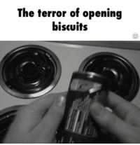 Hump Day, Mischievous, and Strong: The terror of opening  biscuits <p>Mischievous Hump day sarcasm  The hogwash is strong  PMSLweb </p>