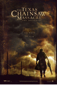 Ready for Leatherface to return?: THE  TEXAS  CHAINSAW  MASSACRE  THE  BEGIN NLNG  WITNESS  THE BIRTH  OF FEAR  WWW.TEXASCHALNSAWMOWIE.COM, Ready for Leatherface to return?