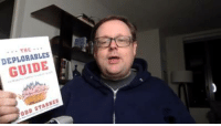 """Memes, Presidential Election, and 🤖: ... THE  THE  DEPLORABLES  GUIDE  ODD STARNES The biggest story of 2016 was not the presidential election. It was the fact that """"Deplorable"""" Americans finally took a stand and decided it was time to take back our country!"""