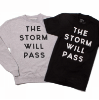 THE  THE  STORM  WILL  WILL  PASS  PASS One of our favorite designs is now a sweatshirt/t-shirt. The Storm Will Pass. store.twloha.com