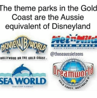 Comment the best theme park in gold coast!: The theme parks in the Gold  Coast are the Aussie  equivalent of Disneyland  VW A T E R  @thoseaussieteens  HOLLYWOOD ON THE GOLD COAST  SEA WORLD  COAST.  COLD COAST AUSTRALIA  Aus Comment the best theme park in gold coast!