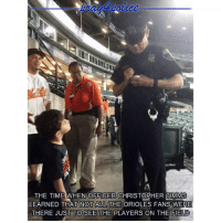"""All Lives Matter, Memes, and Police: THE TIME WHEN OFFICER CHRISTOPHER TIMMS  LEARNED THAT NOT ALL THE ORIOLES FANS WERE  THERE JUST TO SEE THE PLAYERS ON THE FIELD """"Would you sign my ball, officer?"""" The pic is so adorable. This is what RaisedRight means. police cop cops thinblueline lawenforcement policelivesmatter supportourtroops BlueLivesMatter AllLivesMatter brotherinblue bluefamily tbl thinbluelinefamily sheriff policeofficer backtheblue"""