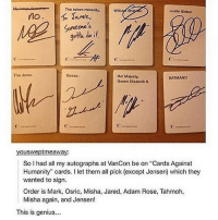 "Batman, Cards Against Humanity, and Memes: The token minority.  Justin Biober.  Williay Sba  no  o Jamie,  Someone's  3otla doit  The Jews.  Goose.  Her Majesty,  BATMAN!!!  Queen Elizabeth IL  youswept meaway:  So I had all my autographs at VanCon be on ""Cards Against  Humanity"" cards. I let them all pick (except Jensen) which they  wanted to sign.  Order is Mark, Osric, Misha, Jared, Adam Rose, Tahmoh,  Misha again, and Jensen!  This is genius Welcome to Supernatural Saturday! (Check link in bio!) supernaturalsaturday ghosts demons angels ghouls monsters notnatural hunters carryonmywaywardson supernatural supernaturaltumblr supernaturalfamily supernaturalfans marksheppard osricchau mishacollins jaredpadalecki jensenackles"