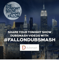 "Target, Videos, and Blank: THE  TONIGHT  SHOW  IMMY  FALLO  STARRING  SHARE YOUR TONIGHT SHOW  DUBSMASH VIDEOS WITH  #FALLONDUBSMASH  dubsmash  12 <h2><a href=""dubsmash://1/soundboard/CS0vuy"" target=""_blank"">We're excited to see what Tonight Show Dubsmash videos you create!</a></h2><h2><a href=""dubsmash://1/soundboard/CS0vuy"" target=""_blank""><br/></a><b>Share them with ‪#‎FallonDubsmash‬.</b></h2>"