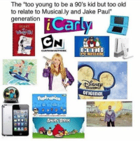 "iCarly, Memes, and Cartoon: The ""too young to be a 90's kid but too old  to relate to Musical.ly and Jake Paul""  generation  iCarly  DIARY  CARTOON HETWORK  PENGUIN  ISNE  CHAN  oriGinaL  Poptropica 17+ Hilarious Weekend Memes"